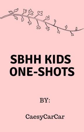 SBHH Kids One-Shots by CaesyCarCar