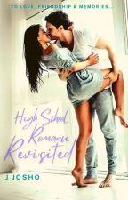 High School Romance Revisited by JayeetaChatterjee