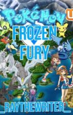 Pokemon Rangers: Frozen Fury by _RayTheWriter_