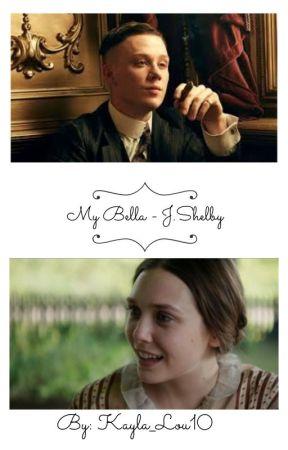 My Bella - J.Shelby by Kayla_Lou10