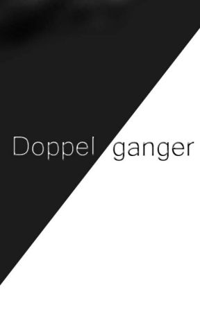 Doppelganger by SD5Five