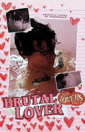 brutal lover,  original. by morphisus