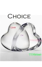 Choice Season 1 by TTMeimei