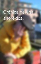 Crónica de una anoréxica. by Machucaca
