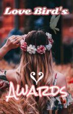 Love Bird's Awards  by WrittingSeasonJP