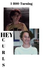 H E Y   C U R L S |Stozier| by 1-800-Turning