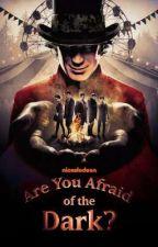|All Apart Of The Show| (A.Y.A.O.T.D X Reader by losersquadunite
