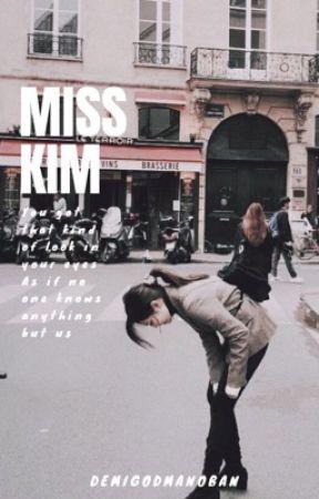 MISS KIM  by demigodmanoban