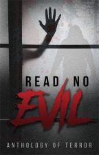 Read No Evil: Anthology of Terror by PaidStories