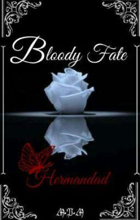 Bloody Fate: Hermandad by MPMUniverse