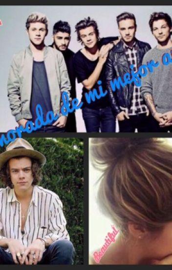 Enamorada de mi mejor Amigo (Harry styles y tu)