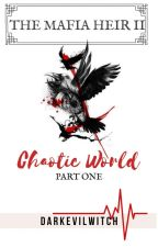 TMH2: Chaotic World Pt I by DarkEviLwitch