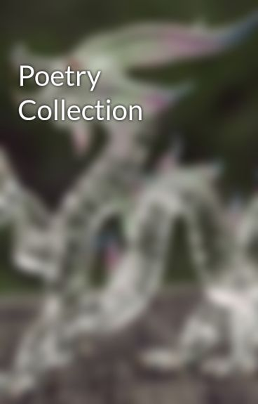 Poetry Collection by JMason0206