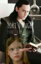 Loki's Angel (a Loki's daughter fic) by Mae_the_force