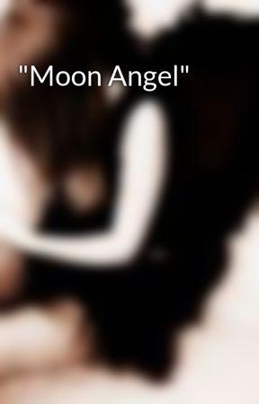 """Moon Angel"" by LokisLadyLove"