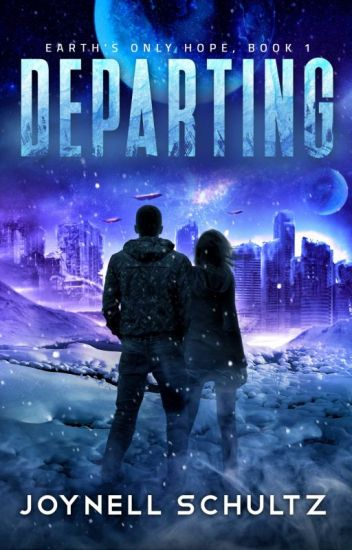 Departing: Earth's Only Hope, Book 1 (Sample)