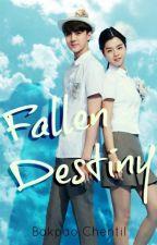[EXO] Fallen Destiny ; Hunhan by BakpaoChentil