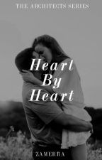 Heart By Heart (To Be Published Under FPH) by zamerra