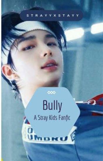 Bully | Seungjin