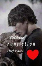 Bellarke /fanfiction/ highschool by beallarkebliffin