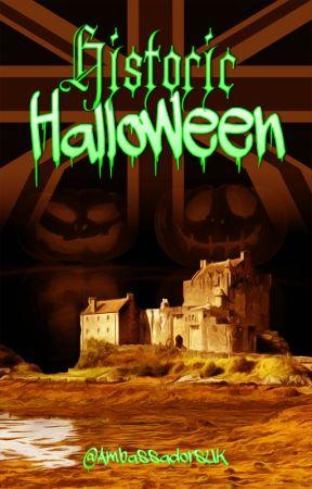 Historic Halloween by AmbassadorsUK