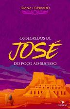 O Segredo de José, filho de Jacó by DianaConrado