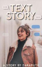 Text Story  by zaraputh