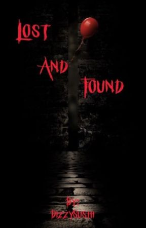 Lost and Found (a Pennywise x reader story) by Soy_Sushi_