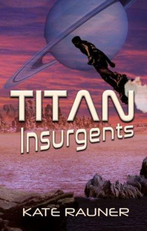 Titan Insurgents by katerauner