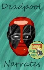 Deadpool Narrates [Marvel Oneshot] by yemihikari