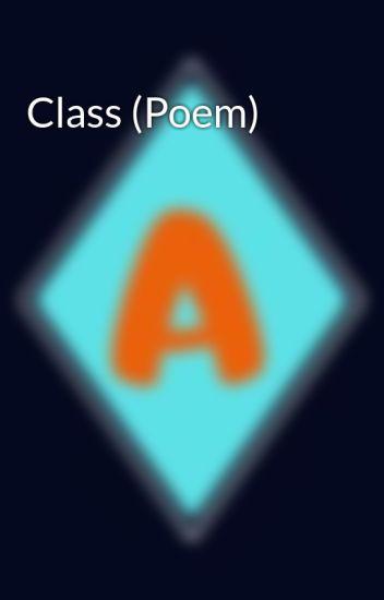 Class Poem Adam247 Wattpad
