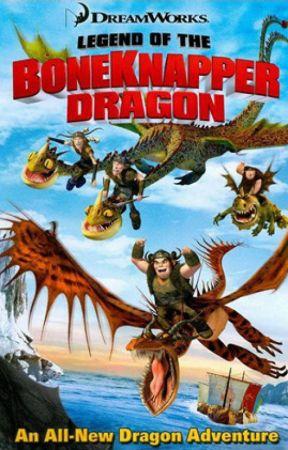 Legend of the Boneknapper Dragon (OC Added) by DracoHero735