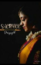SACRIFICE  by PriyaGv8