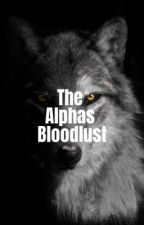 The Alphas Bloodlust by screammaddy