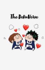 The DekuVerse || BNHA Fanfic by TitanicBlack