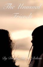 1# The unusual friends by -Book-Nerd-2016