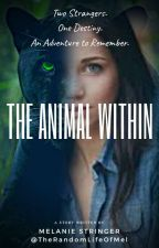 The Animal Within by TheRandomLifeOfMel