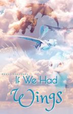 If We Had Wings - A Tuffnut Love Story (HTTYD/RTTE) by MultiFandomAccount0