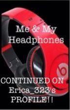 Me And My Headphones (an Eminem fan fiction) by ghjejjdkkso