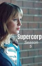 Supercorp | Season 5 by TypicalShipzer07