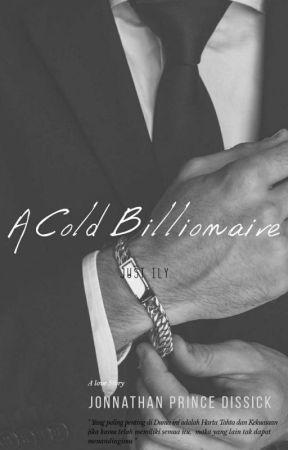 A Cold Billionare   by 1LYV1YAN