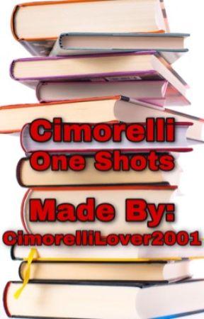 Dani Cimorelli One Shots by CimorelliLover2001