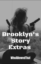 Brooklyn's Story Extras by WhoAllowedThat