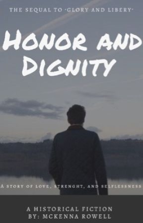 Honor and Dignity by mckennarowell