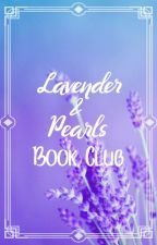 Lavender and Pearls Book Club (CLOSED) by lavenderandpearls