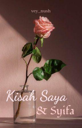 Kisah Saya & Syifa by vey_vale