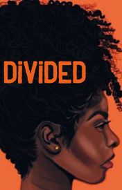Divided  by mamalovesbooks