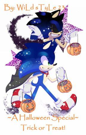 †rï¢k ðr †rêå†! ~|(Sonic x Reader x Sonic.exe Halloween One-shots) by wildstyle23