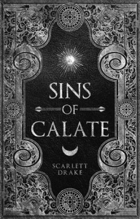 Sins of Calate: BOOK II OF THE FOUR REALMS SERIES by ScarletteDrake