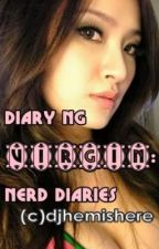 DIARY NG VIRGIN:Nerd Diaries(prologue muna!!)[RESTRICTED] by djhemishere